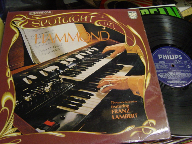Franz Lambert - Spotlight on Hammond - Philips 6623055 2 LP